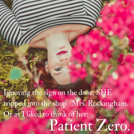 Patient Zero.